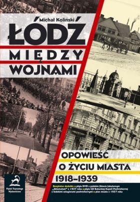 Koliński Michał - Łódź między wojnami